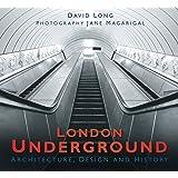 London Underground: Architecture, Design and History