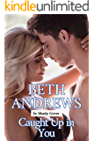 Caught Up in You (In Shady Grove Book 3)