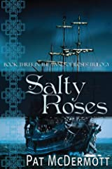 Salty Roses: Book Three in the Band of Roses Trilogy Kindle Edition