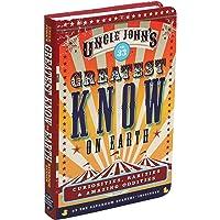 Uncle John's Greatest Know on Earth Bathroom Reader: Curiosities, Rarities & Amazing Oddities (33) (Uncle John's…