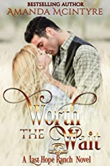 Worth the Wait (Last Hope Ranch Book 2) Kindle Edition