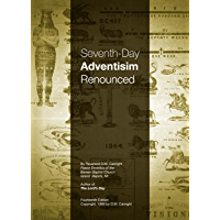 Seventh-Day Adventism Renounced