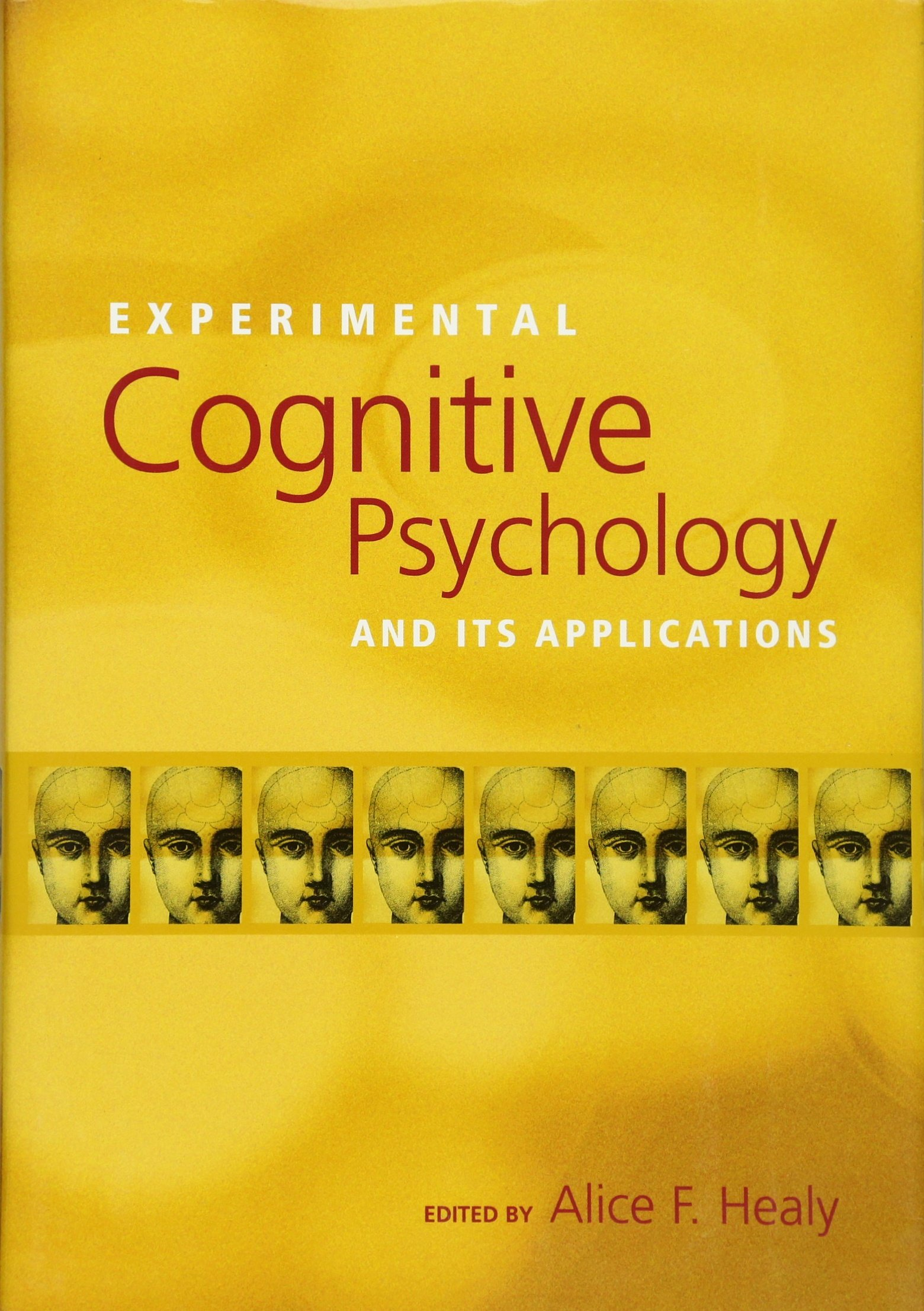 Download Experimental Cognitive Psychology and Its Applications (Decade of Behavior) ebook