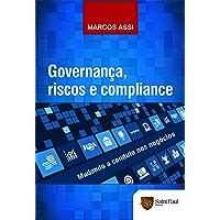 Governança, riscos e compliance - Mundo a conduta nos negocios  1º edição 2017
