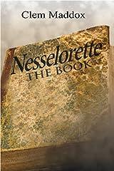 Nesselorette The Book A Novella Trilogy Book 1 Kindle Edition
