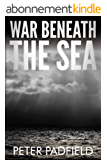 War Beneath The Sea (English Edition)