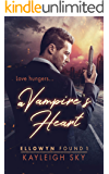 A Vampire's Heart (Ellowyn Found Book 1)