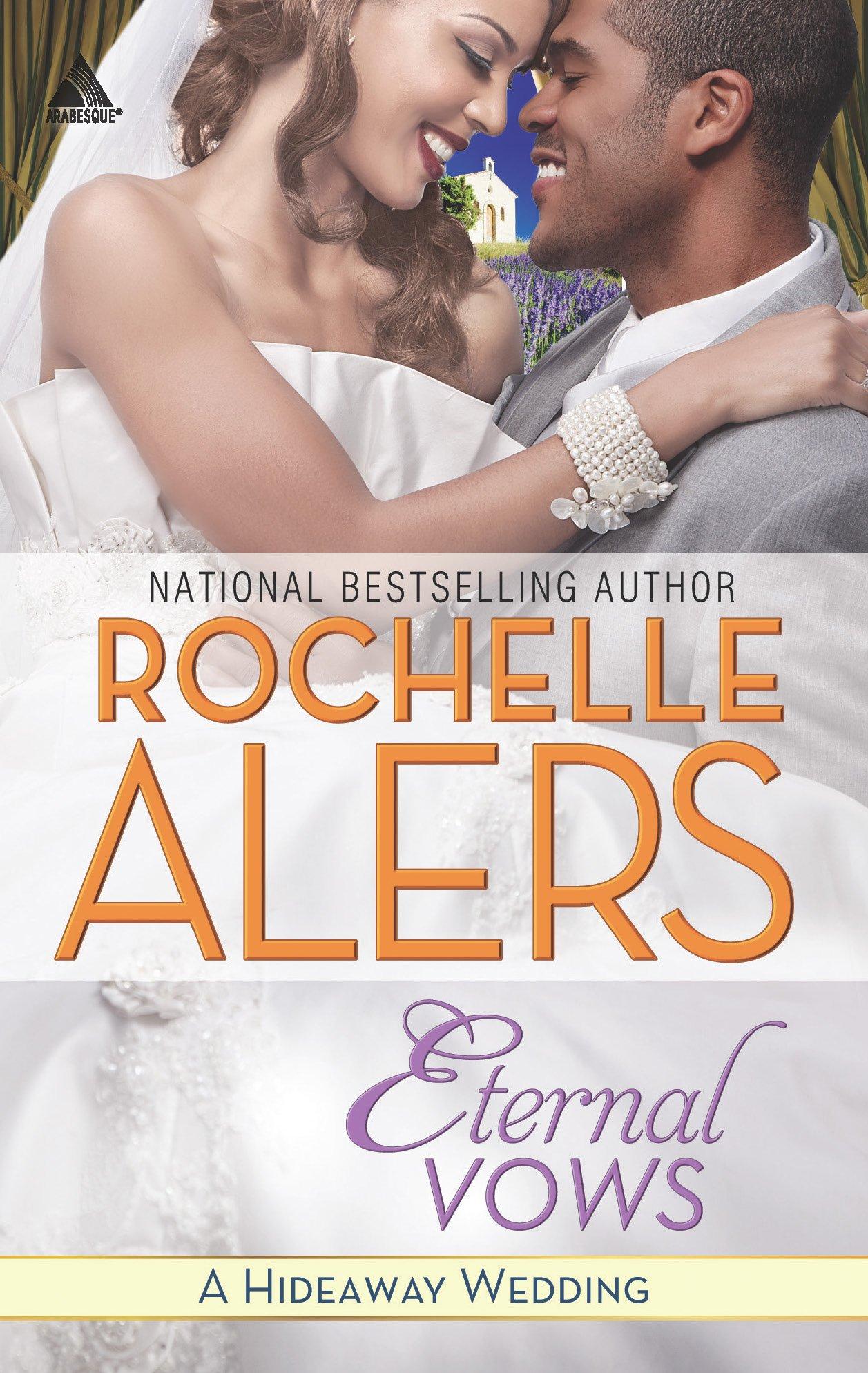 Eternal Vows (Hideaway (Kimani)): Rochelle Alers: 9780373534791:  Amazon.com: Books