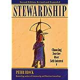 Stewardship: Choosing Service over Self-Interest