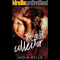 The Debt Collector (An Undergroud Bad Boys Romance Book 1)