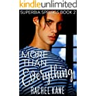 More Than Everything: Superbia Springs Book Two (English Edition)