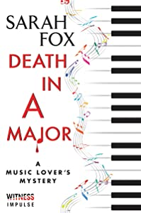 Death in A Major: A Music Lover's Mystery