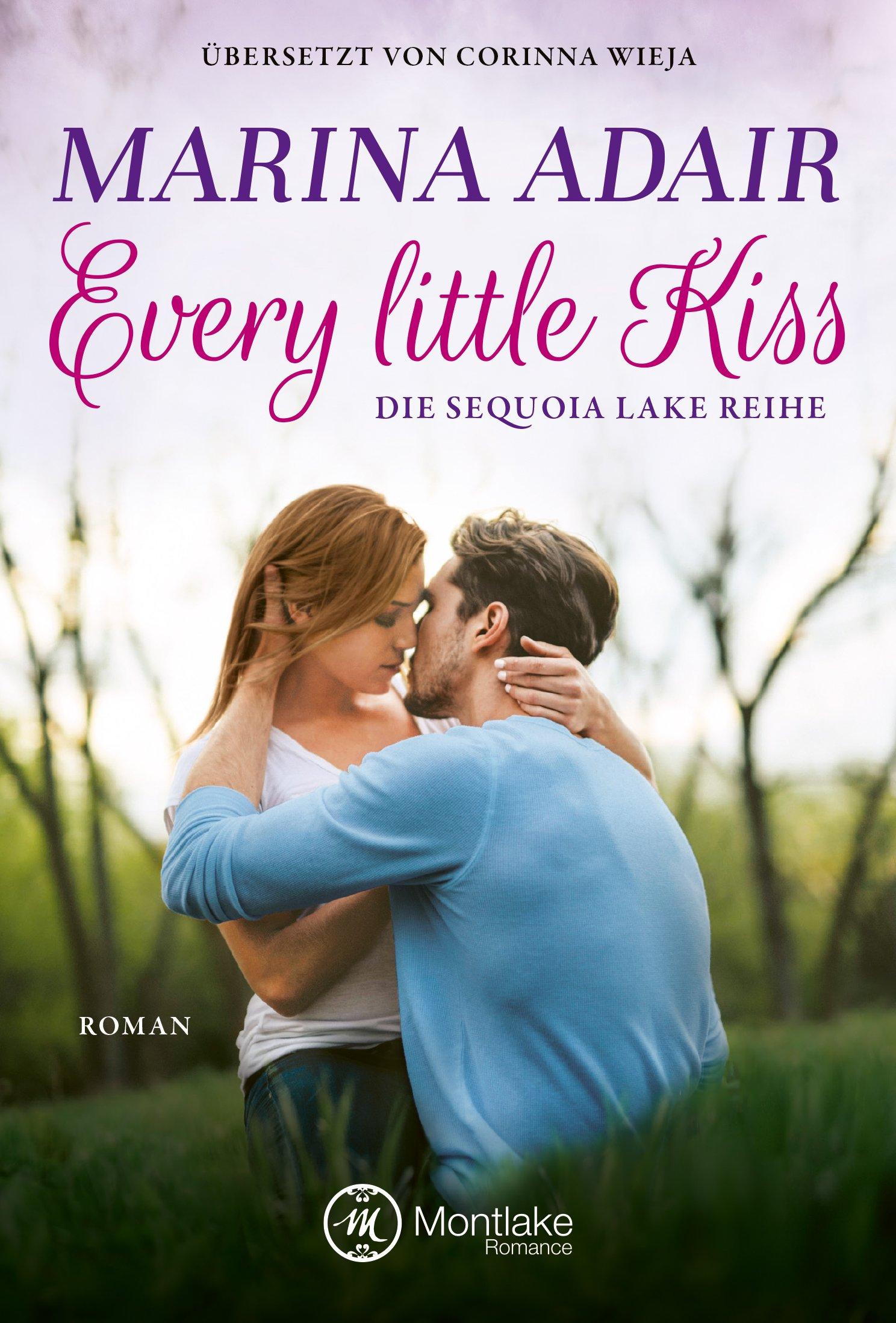 Every little kiss (Sequoia Lake, Band 2) Taschenbuch – 4. September 2018 Marina Adair Corinna Wieja Montlake Romance 2919802003