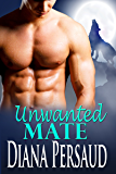 Unwanted Mate: Soul Mates Book 2