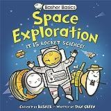 Basher Basics: Space Exploration