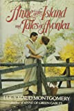Amazon Com Anne Of Green Gables Three Volumes In One