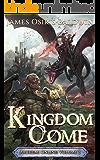 Kingdom Come: A LitRPG Dragonrider Adventure (The Archemi Online Chronicles Book 3)