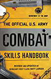 The Official U.S. Army Combat Skills Handbook (English Edition)