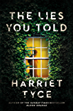 The Lies You Told: From the Sunday Times bestselling author of Blood Orange (English Edition)