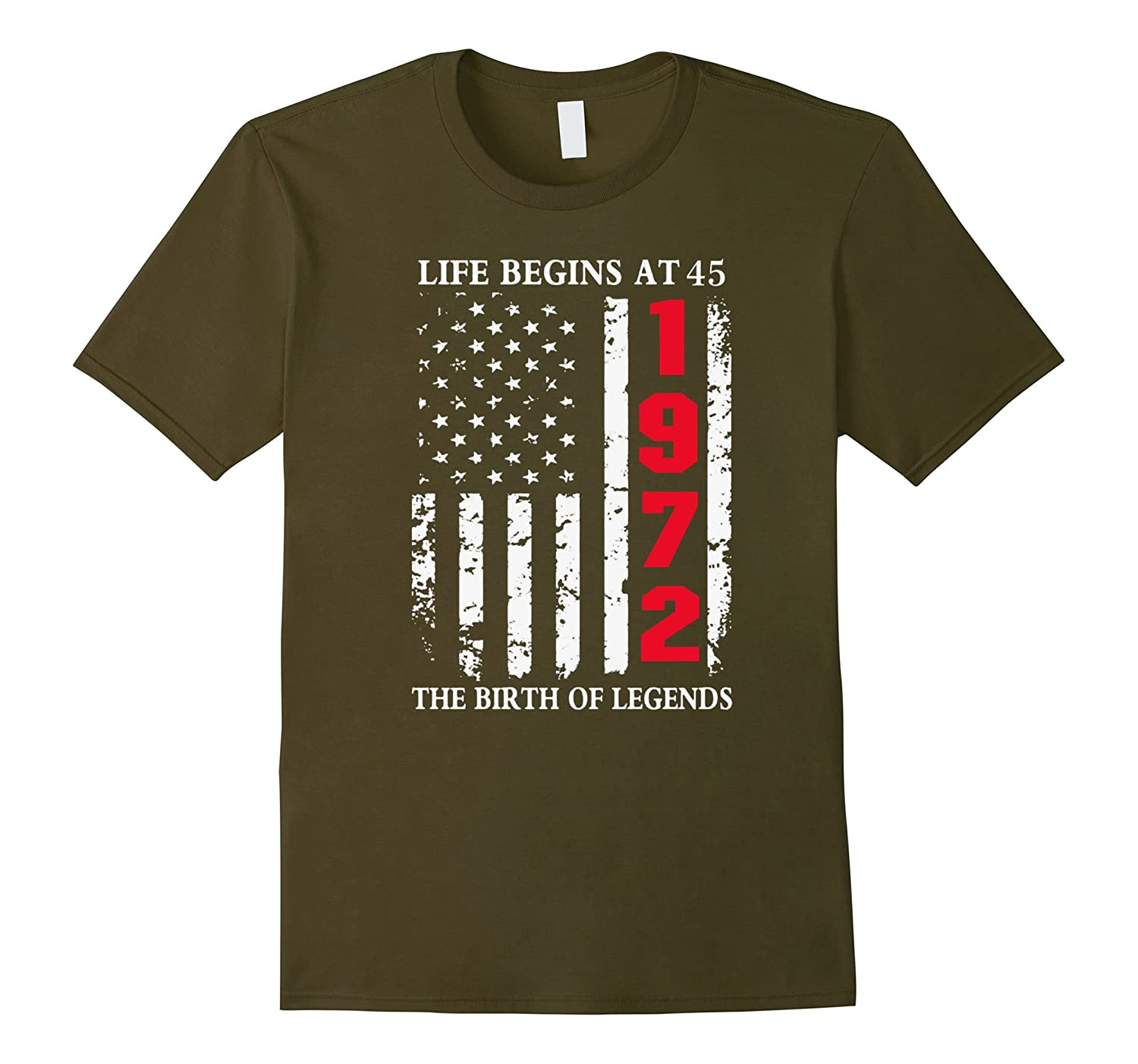 1972 The Birth Of Legends Life Begins At 45 Birthday T-shirt-TD
