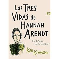 Las tres vidas de Hannah Arendt: La tiranía de la verdad (Salamandra Graphic)
