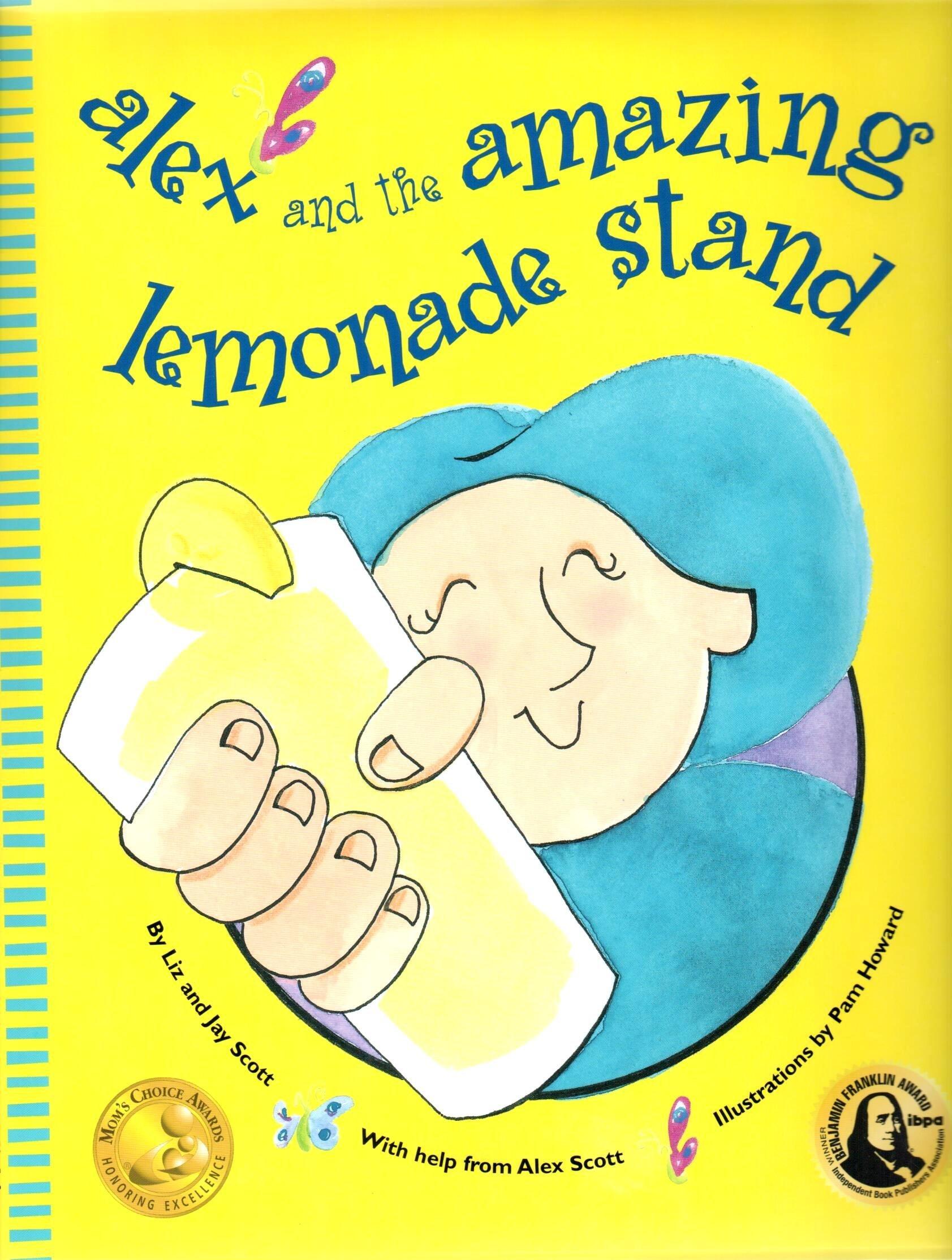 alex and the amazing lemonade stand liz scott jay scott pam