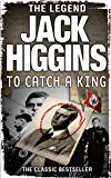 To Catch a King: The Classic Bestseller
