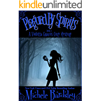 Plagued by Spirits (Violetta Graves Paranormal Cozy Mysteries Book 4)