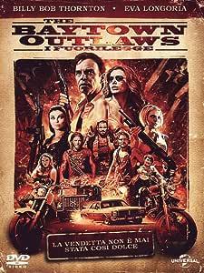 the baytown outlaws - i fuorilegge dvd Italian Import