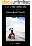 bare essentials: Allan Quatermain and His Adventures as a Young Miss Vol 2