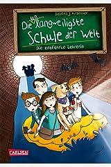 Die unlangweiligste Schule der Welt 3: Die entführte Lehrerin (German Edition) Kindle Edition