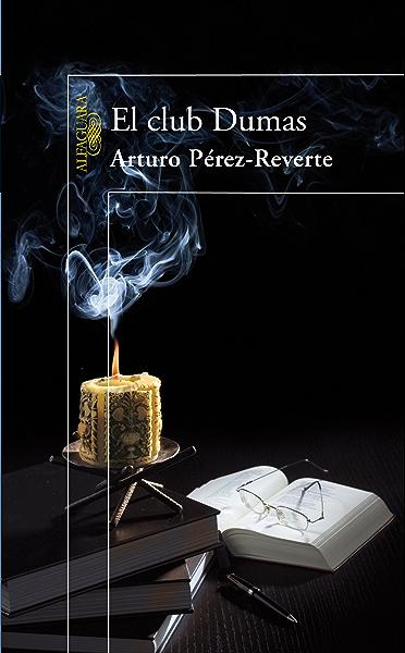 El club Dumas eBook: Pérez-Reverte, Arturo: Amazon.es: Tienda Kindle