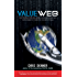 VALUEWEB: How fintech firms are using bitcoin blockchain and mobile technologies to create the Internet of value