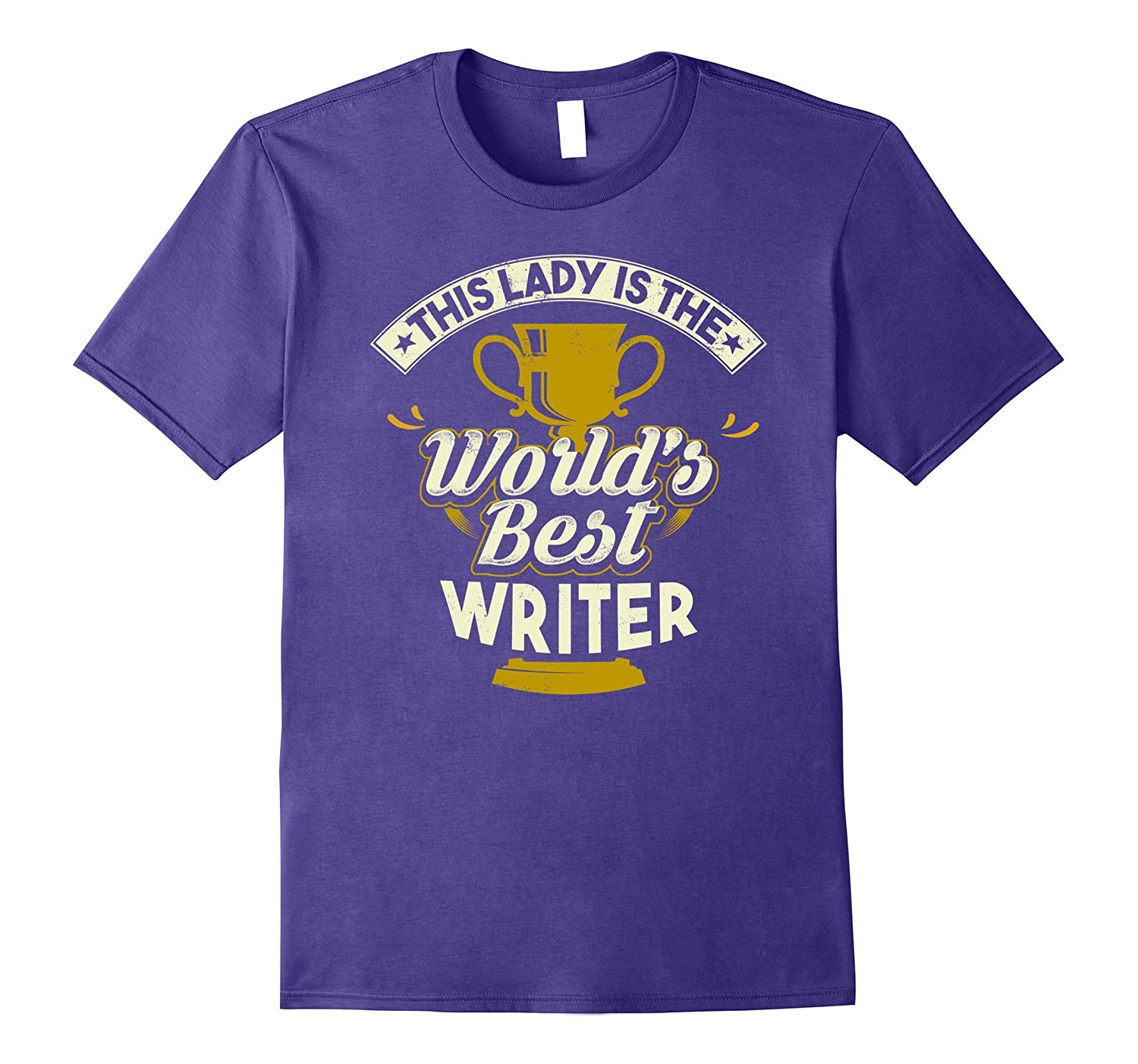 This Lady Is The World's Best Writer T-Shirt-Rose