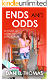 Ends and Odds: A mixed up collection of TG fiction