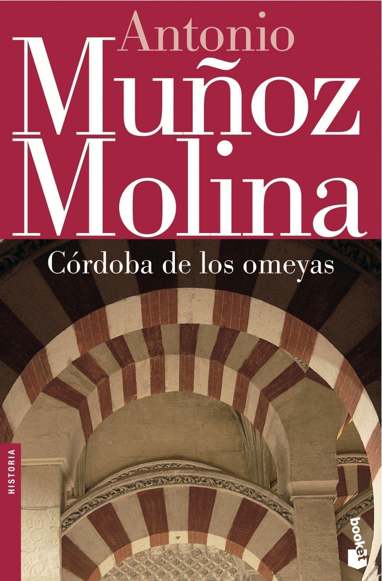 Córdoba de los omeyas Biblioteca Antonio Muñoz Molina: Amazon.es: Muñoz Molina, Antonio: Libros