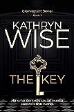 The Key: A Rachel Vaughn Suspense Thriller (Clairvoyant Serial Book 1)