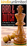 Bird & Dutch: 1.f4 and 1...f5 in Chess Openings