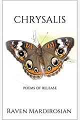 Chrysalis: Poems of Release