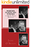 Murder in Kincaid Towers: A Molly Ryan Cozy Mystery (Molly Ryan Cozy Mystery Series Book 2)