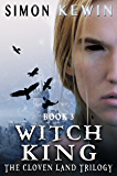 Witch King (The Cloven Land Trilogy Book 3)