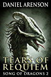 Tears of Requiem (Song of Dragons Book 2)
