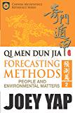 Qi Men Dun Jia Forecasting Methods - People and Environmental Matters (Book 2): Explore possibilities and outcomes with the ancient art of Qi Men