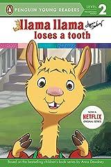 Llama Llama Loses a Tooth Kindle Edition