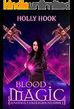 Blood Magic (Abnormals Underground #1) (A Teen Urban Fantasy)