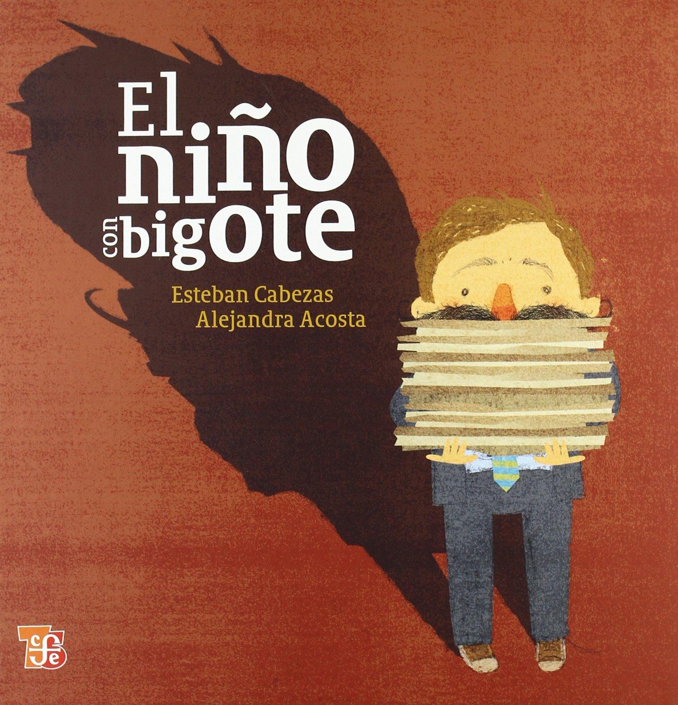 El niño con bigote (Los Especiales De a La Orilla Del Viento) (Spanish Edition) pdf