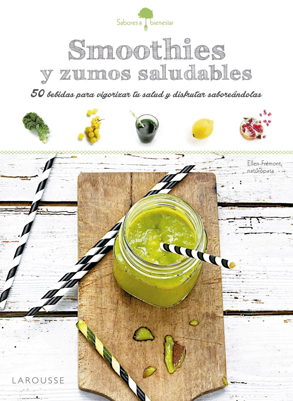 Sabores & Bienestar: Smoothies saludables (Spanish Edition): Gustave Flaubert, Imma Estany Morros: 9788416368969: Amazon.com: Books