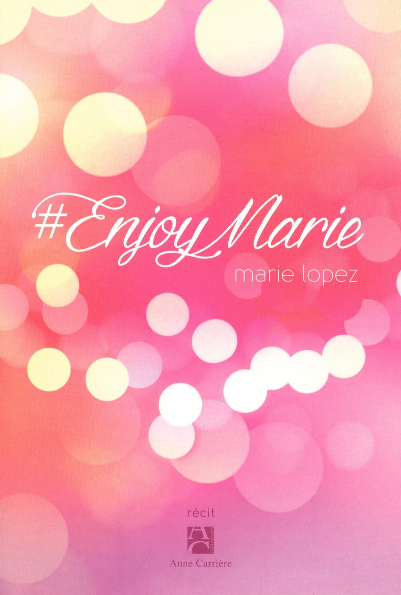 6564374fa8caaa  EnjoyMarie  Amazon.fr  Marie Lopez  Livres