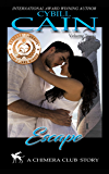 Escape (Chimera Club Stories Book 2)
