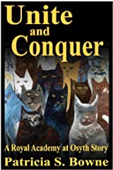Unite and Conquer (The Royal Academy at Osyth Stories) Kindle Edition